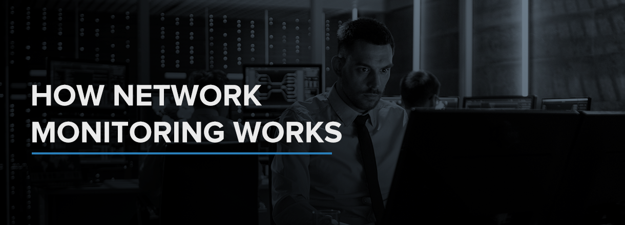 how network monitoring works