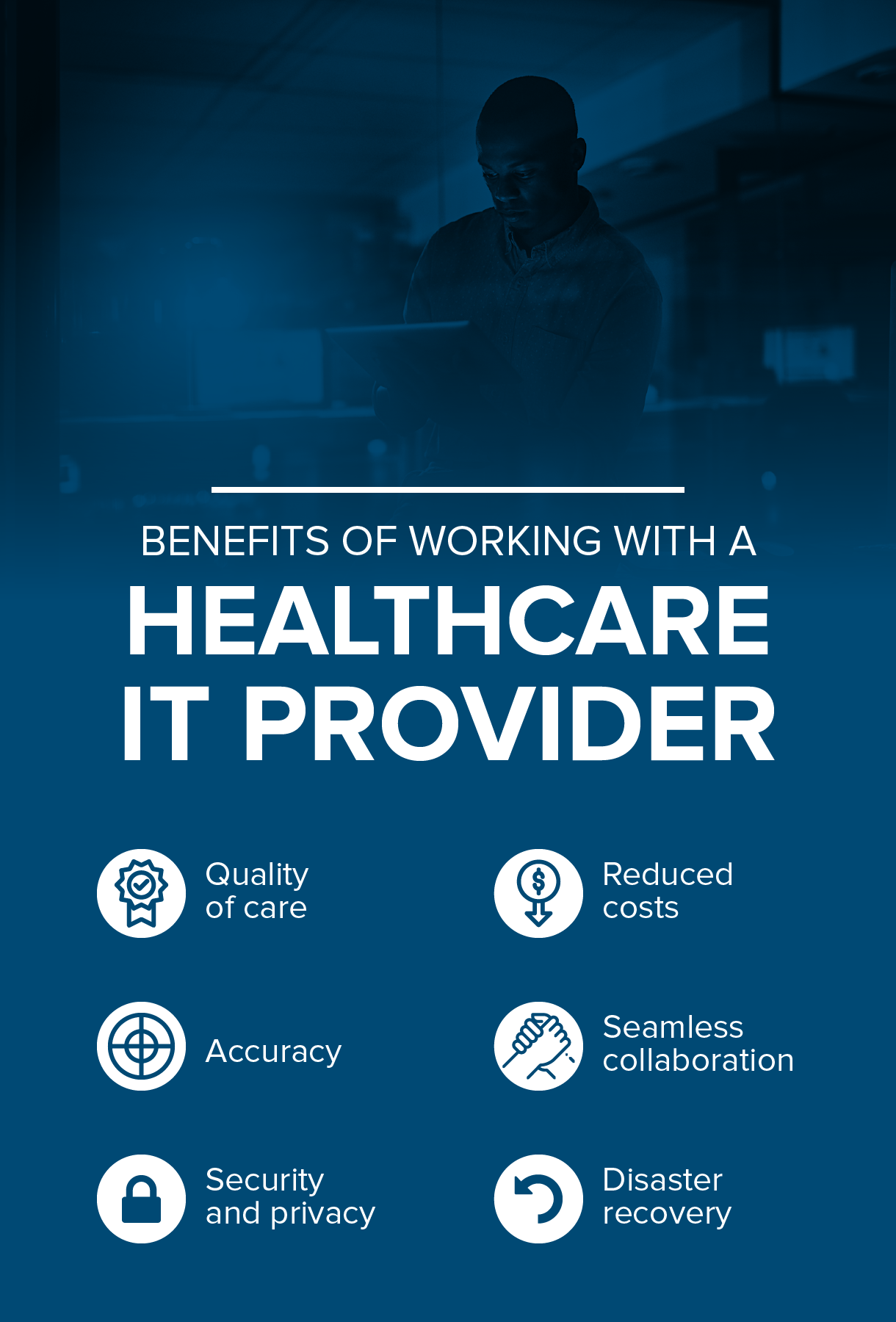 The benefits of working with a healthcare IT provider