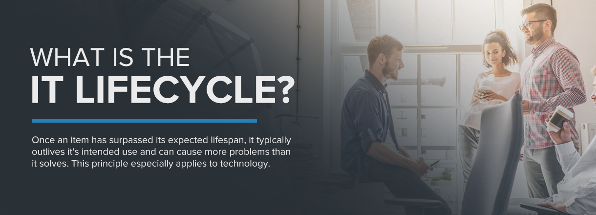 what is the IT lifecycle