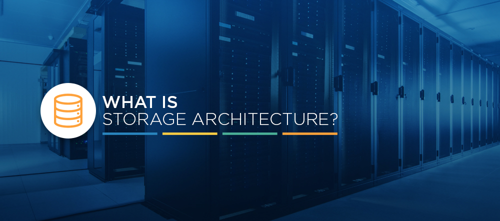 What is storage architecture